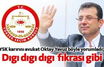 YSK kararını avukat Oktay Yavuz yorumladı;