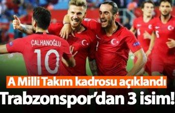A Milli takım kadrosu açıklandı! Trabzonspor'dan 3 isim...