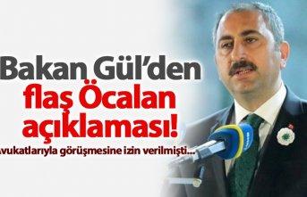 Bakan Gül'den Öcalan Açıklaması