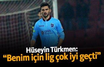 """Hüseyin Türkmen: """"Benim için lig çok iyi geçti"""""""