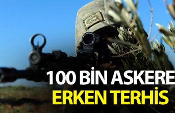 100 bin askere erken terhis