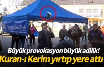 Büyük provokasyon! Kuran-ı Kerim yırtıp yere attı