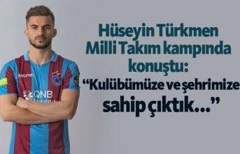 """Hüseyin Türkmen: """"Kulübümüze ve şehrimize..."""