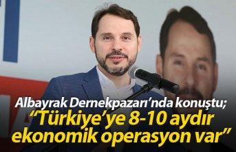 Albayrak Dernekpazarı'nda konuştu: Türkiye'ye ekonomik operasyon var