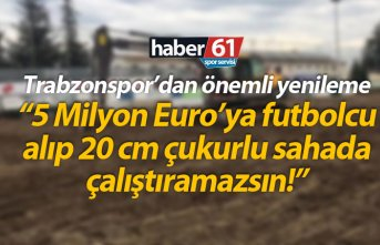 Trabzonspor tesislerinde önemli yenileme!
