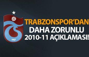 Trabzonspor'dan daha zorunlu 2010-11 açıklaması!