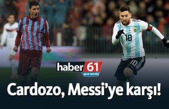 Cardozo, Messi'ye karşı!