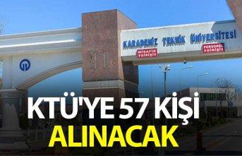 KTÜ'ye 57 kişi alınacak
