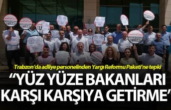 Trabzon'da adliye personelinden Yargı Reformu Paketi'ne...