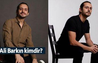 Ali Barkın kimdir, nerelidir, kaç yaşındadır?