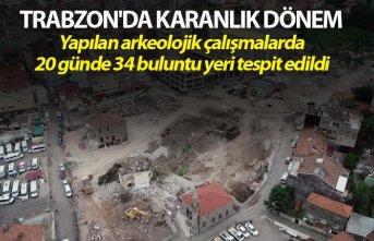 Trabzon'da Karanlık dönem - 20 günde 34 buluntu...