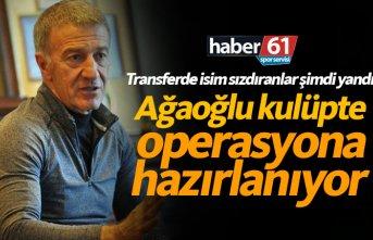 Ağaoğlu Trabzonspor'da operasyona hazırlanıyor!