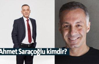 Ahmet Saraçoğlu kimdir, nerelidir, kaç yaşındadır?