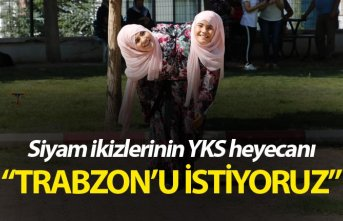 """Siyam İkizleri YKS'ye girdi - """"Trabzon'u..."""
