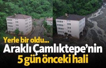 Araklı Çamlıktepe'nin 5 gün önceki hali! Yerle bir oldu...