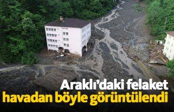 Araklı'daki felaket havadan böyle görüntülendi