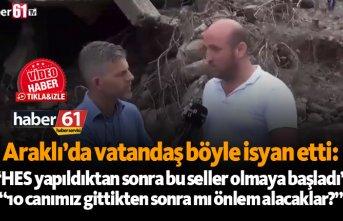 Araklı'da felaket bölgesinde vatandaş isyan...