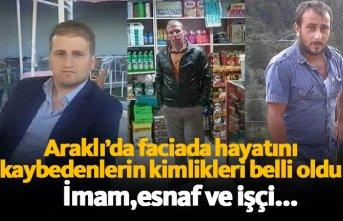 İşte Araklı'da hayatını kaybeden 3 kişi