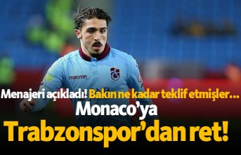 Monaco'ya Trabzonspor'dan ret!