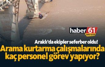 Araklı'da arama kurtarma çalışmalarında kaç personel görev yapıyor?