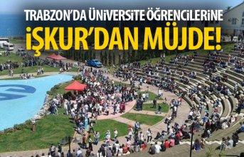 Trabzon'da üniversite öğrencilerine müjde!