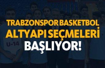 Trabzonspor basketbol altyapı seçmeleri başlıyor!