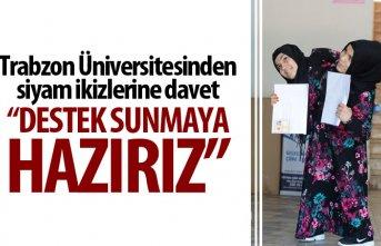 TrabzonÜniversitesinden siyam ikizlerine davet