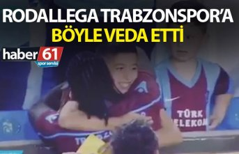 Hugo Rodallega Trabzonspor'a böyle veda etti