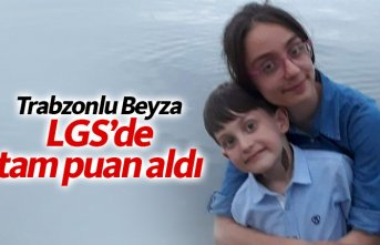 Trabzonlu Beyza LGS'de tam puan aldı