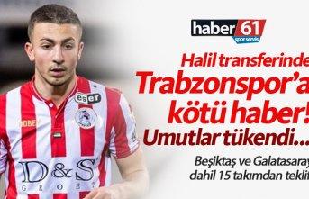 Trabzonspor'a Halil Dervişoğlu'ndan kötü haber! Umutlar tükendi...