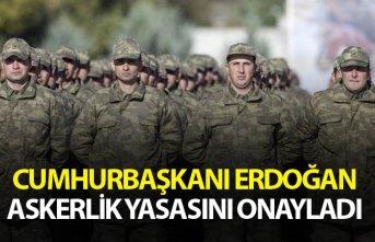 Yeni askerlik yasası Cumhurbaşkanı Erdoğan tarafından...
