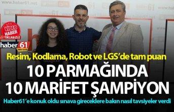 Trabzon'da 10 parmağında 10 marifet şampiyon