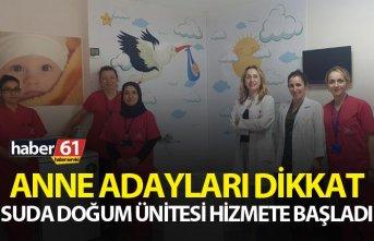 Trabzon'da suda doğum ünitesi hizmete başladı...
