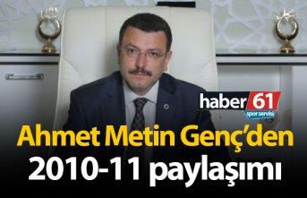 Ahmet Metin Genç'den 2010-11 paylaşımı