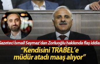 """İsmail Saymaz'dan flaş iddia; """"Zorluoğlu..."""