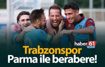 Trabzonspor, Parma ile berabere!