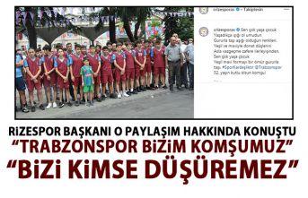 Rizespor başkanından Trabzonspor açıklaması:...
