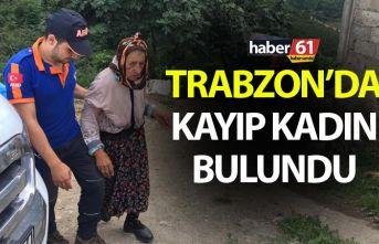 Trabzon'da kayıp kadın bulundu