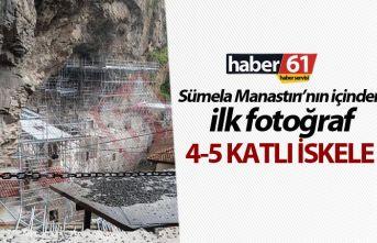 Sümela Manastırı'nın içinden ilk fotoğraf