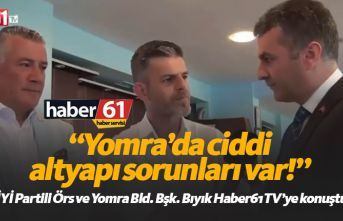 Mustafa Bıyık: Yomra'da ciddi altyapı problemleri...