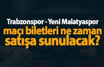 Trabzonspor - Evkur Yeni Malatyaspor maçı biletleri...