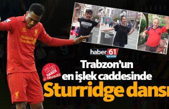 Trabzon'da Sturridge çılgınlığı!