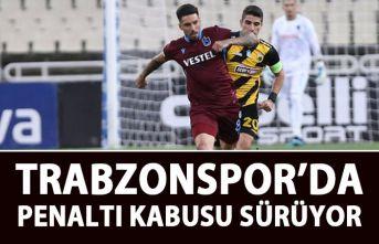 Trabzonspor'da penaltı kabusu sürüyor