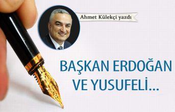 Başkan Erdoğan ve Yusufeli...