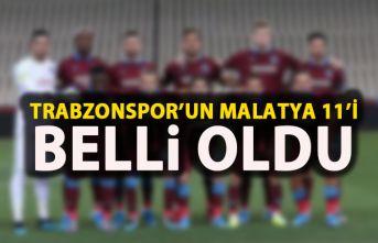 Trabzonspor'un Y.Malatyaspor 11'i belli oldu