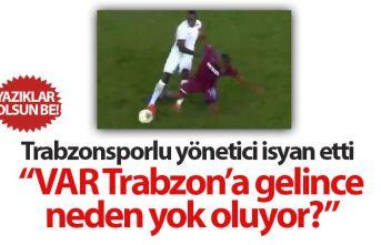 Trabzonsporlu yönetici isyan etti