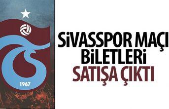 Sivasspor -Trabzonspor maçının biletleri satışa...