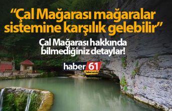 Trabzon Çal Mağarası mağaralar sistemine karşılık...
