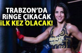 Sabriye Şengül Trabzon'da ringe çıkacak!