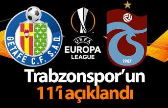 İşte Trabzonspor'un Getafe 11'i
